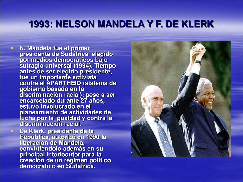 1993: NELSON MANDELA Y F. DE KLERK