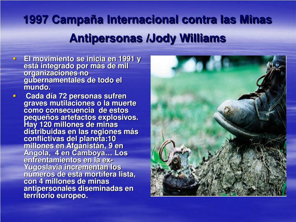 1997 Campaña Internacional contra las Minas Antipersonas /Jody Williams