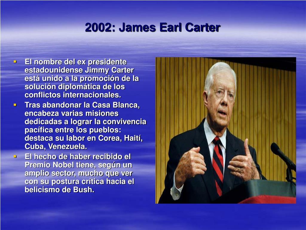 2002: James Earl Carter