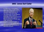 2002 james earl carter