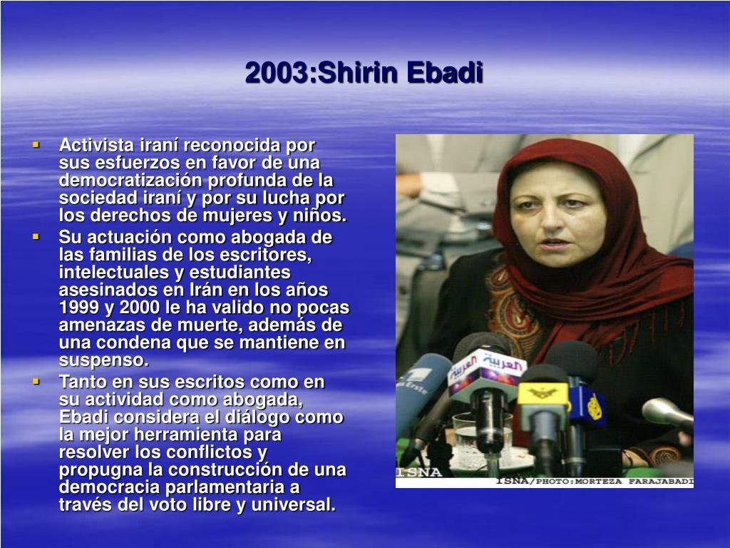 2003:Shirin Ebadi