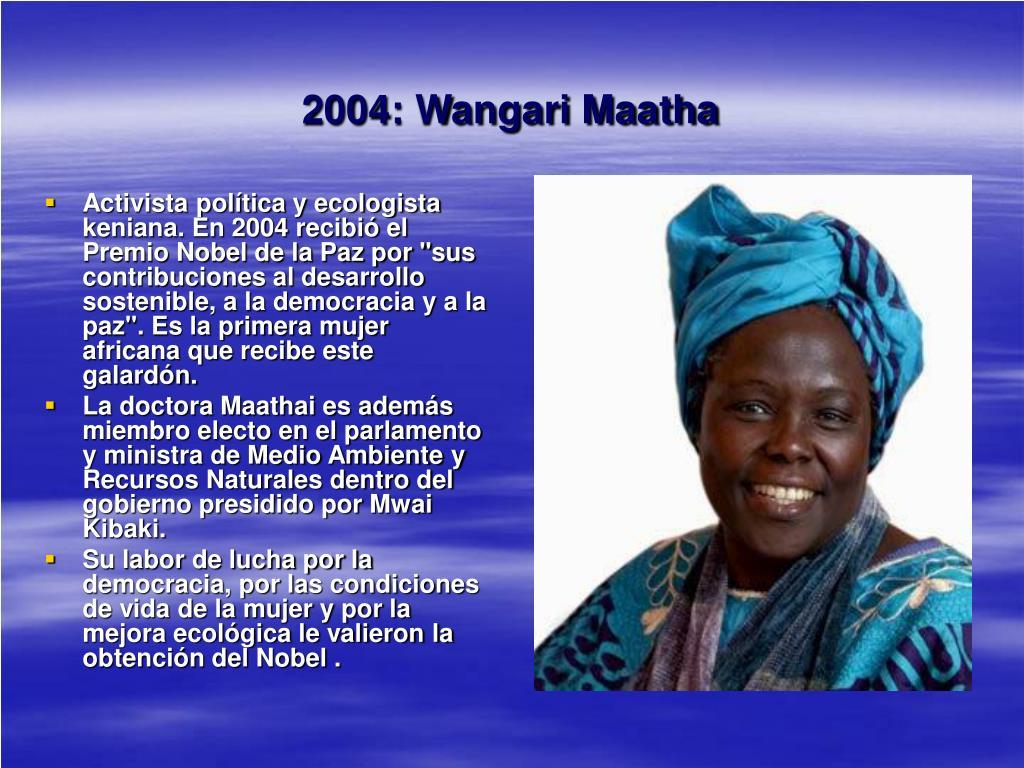 2004: Wangari Maatha
