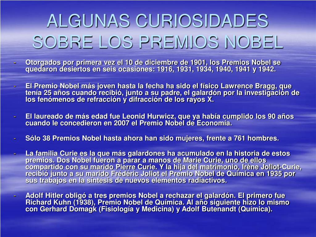 ALGUNAS CURIOSIDADES SOBRE LOS PREMIOS NOBEL