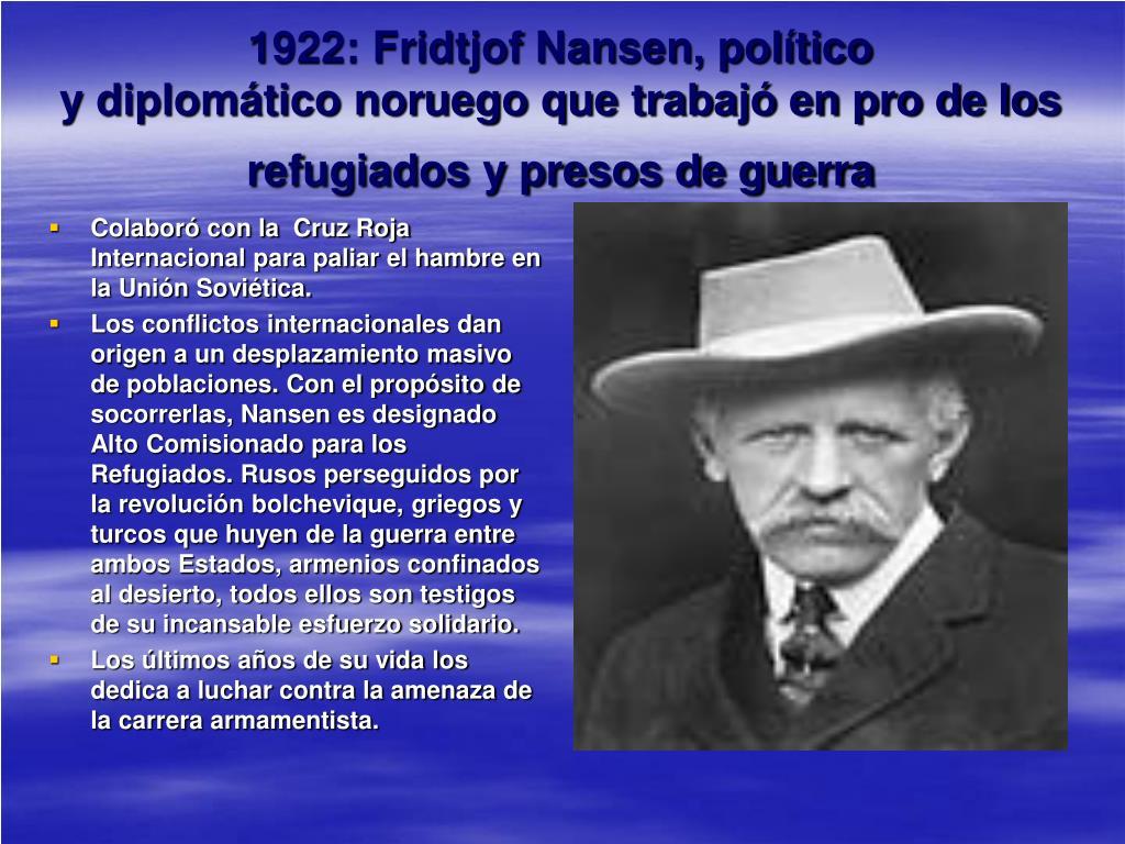 1922: Fridtjof Nansen, político