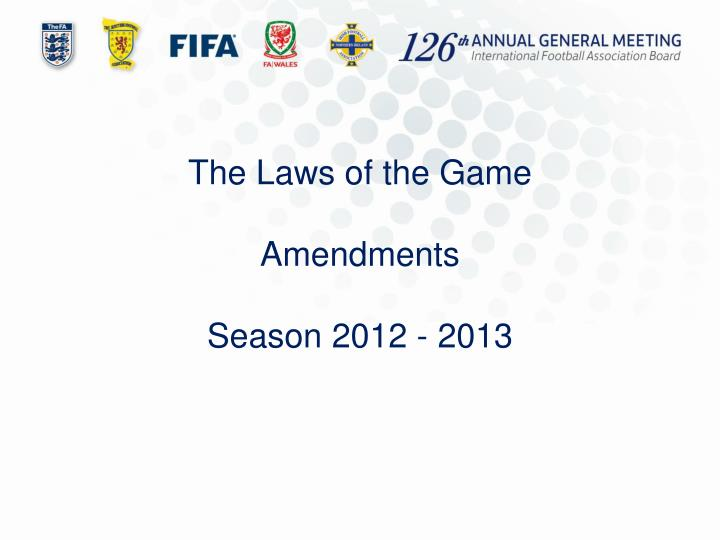 The Laws of the Game