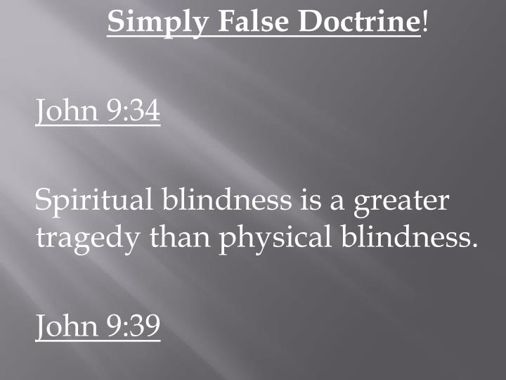 Simply False Doctrine