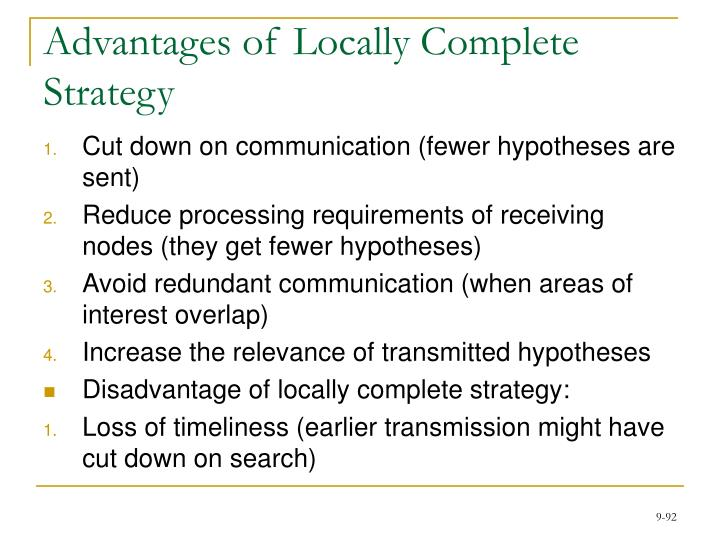 Advantages of Locally Complete Strategy