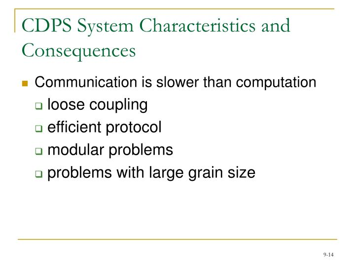 CDPS System Characteristics and Consequences