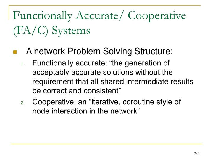 Functionally Accurate/ Cooperative (FA/C) Systems
