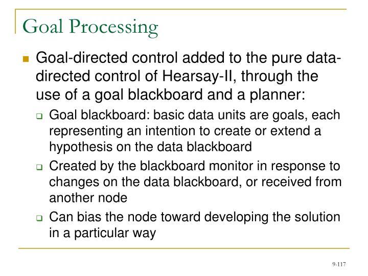 Goal Processing