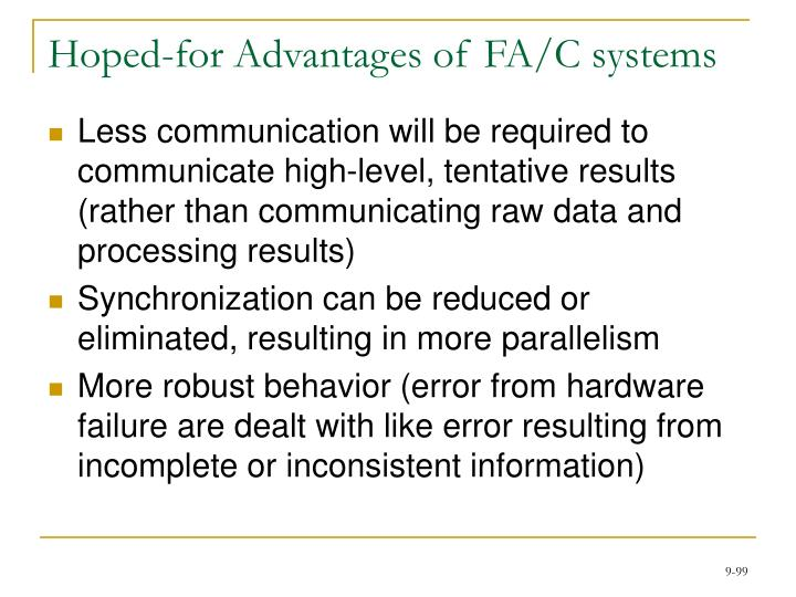 Hoped-for Advantages of FA/C systems