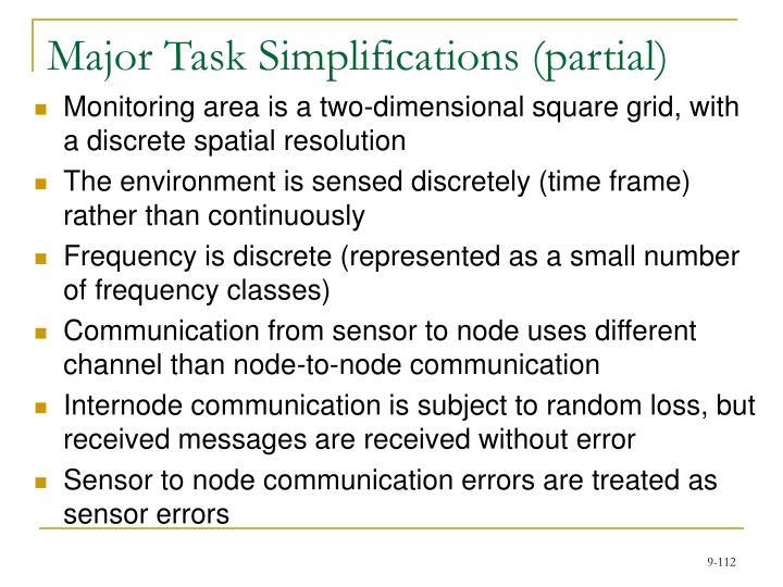 Major Task Simplifications (partial)