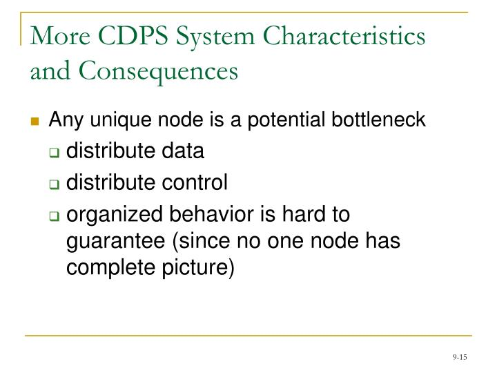 More CDPS System Characteristics