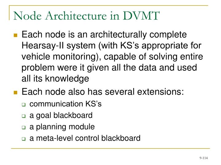 Node Architecture in DVMT