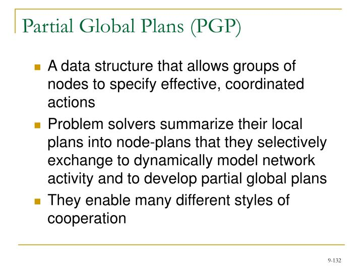 Partial Global Plans (PGP)