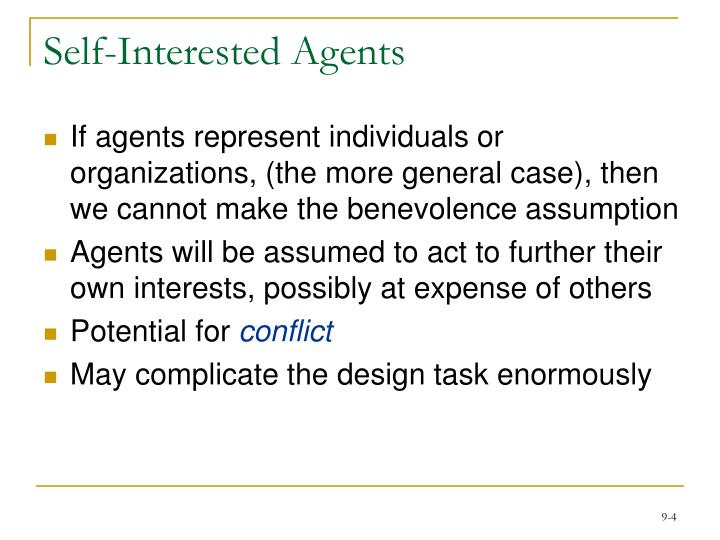 Self-Interested Agents