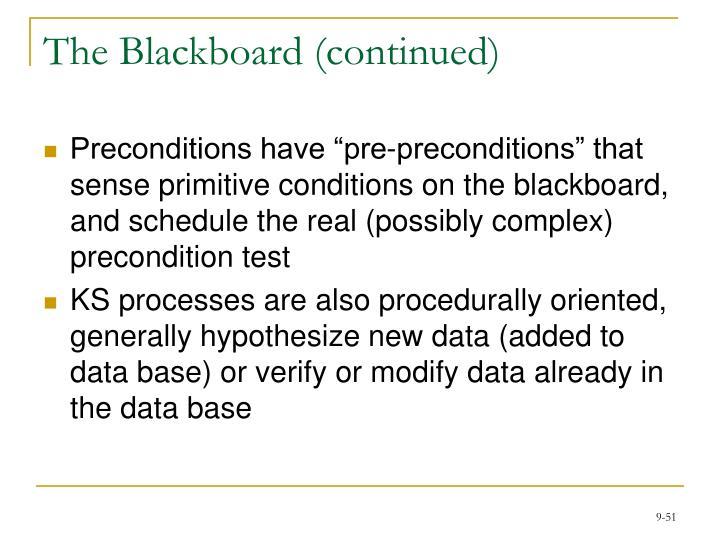 The Blackboard (continued)