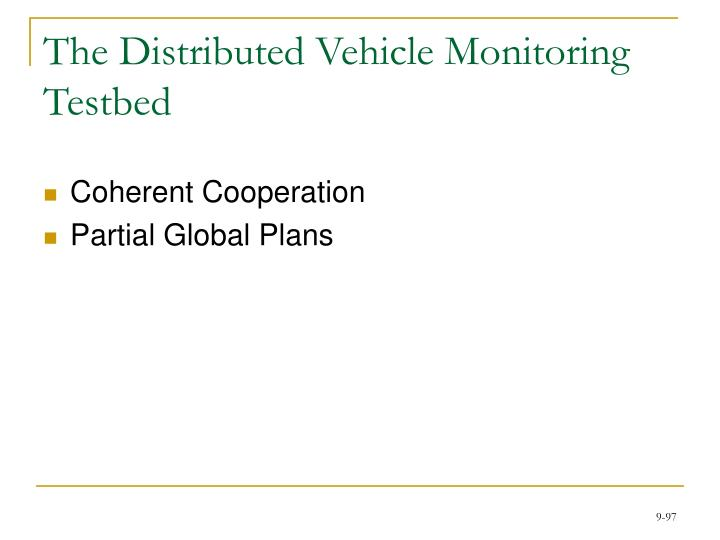 The Distributed Vehicle Monitoring Testbed