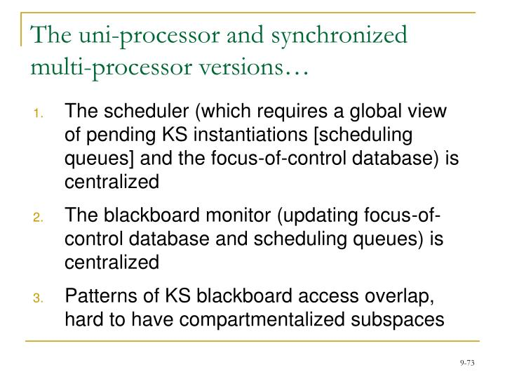 The uni-processor and synchronized