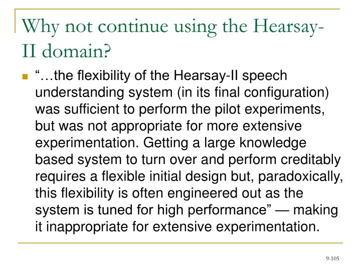 Why not continue using the Hearsay-II domain?