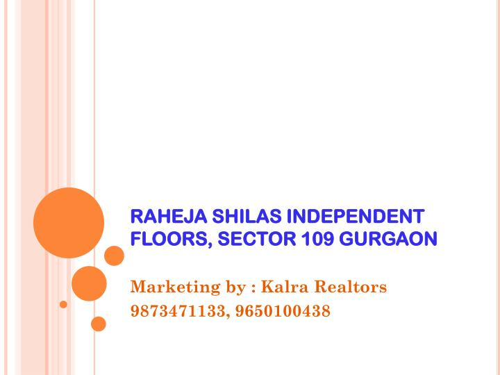 Raheja shilas independent floors sector 109 gurgaon