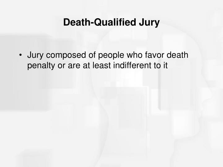 Death-Qualified Jury