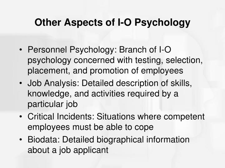 Other Aspects of I-O Psychology