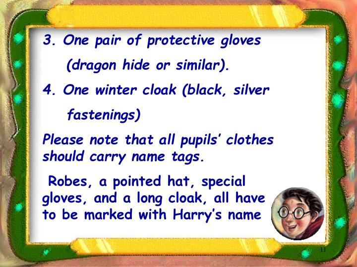 3. One pair of protective gloves