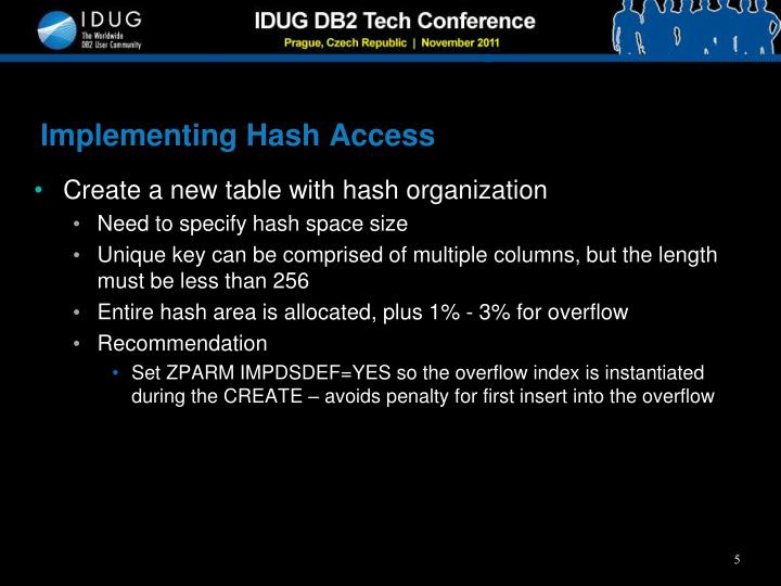 Implementing Hash Access