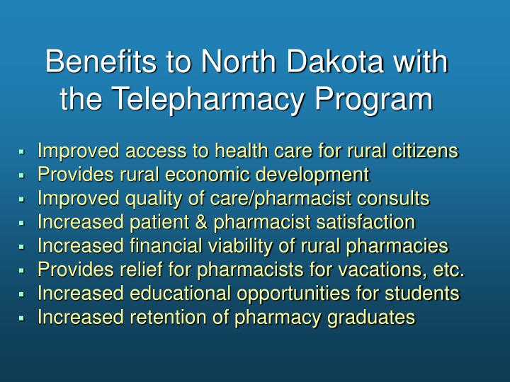 Benefits to North Dakota with the Telepharmacy Program
