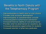 benefits to north dakota with the telepharmacy program