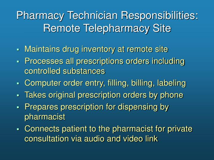 Pharmacy Technician Responsibilities: Remote Telepharmacy Site