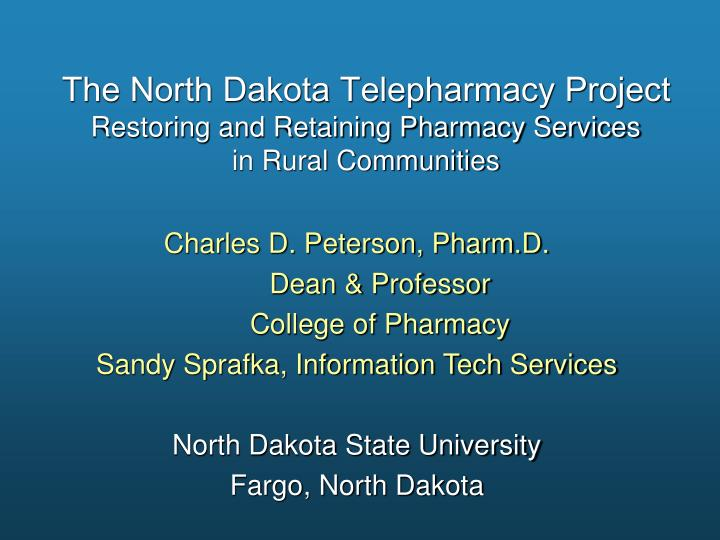 The North Dakota Telepharmacy Project