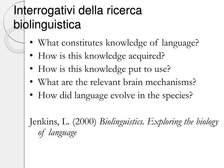 Interrogativi della ricerca biolinguistica