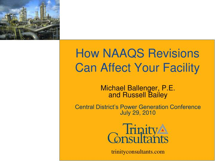 How naaqs revisions can affect your facility
