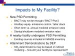 impacts to my facility