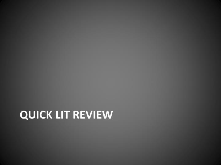 Quick lit review