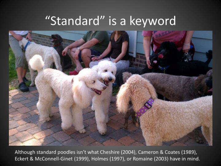 """Standard"" is a keyword"