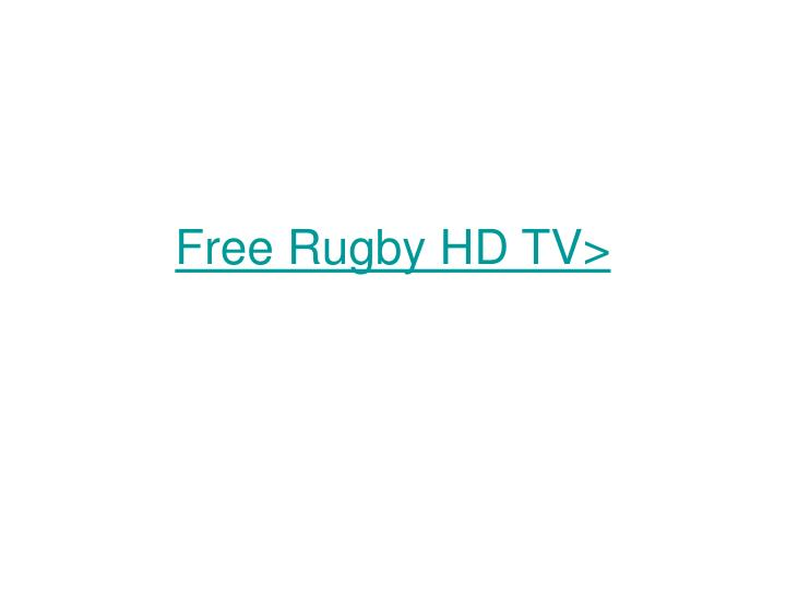 Free rugby hd tv