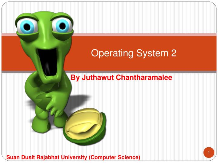 Operating system 2