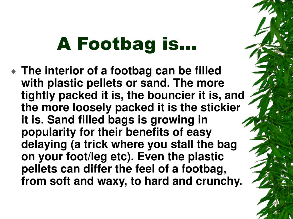 A Footbag is…