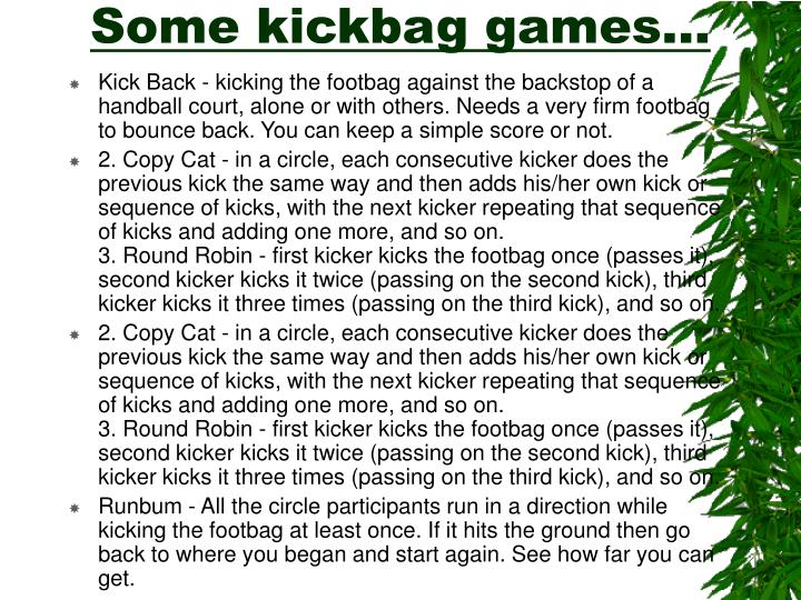 Some kickbag games l.jpg