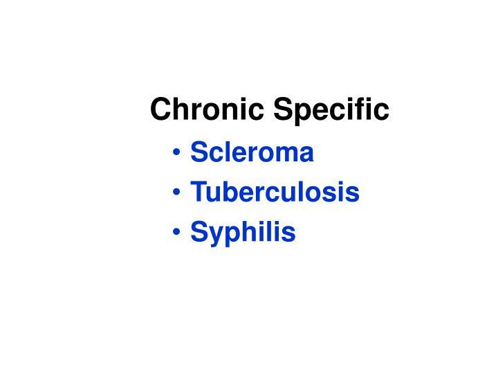 Chronic Specific