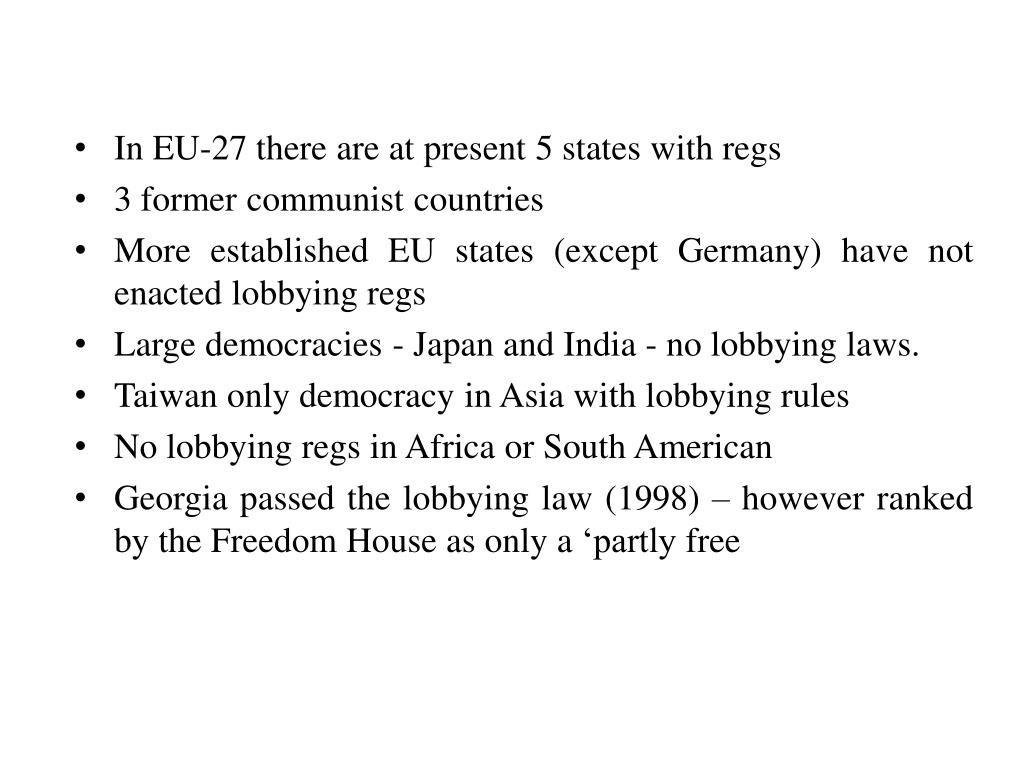 In EU-27 there are at present 5 states with regs