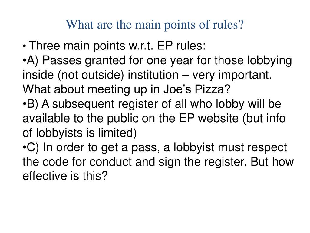What are the main points of rules?