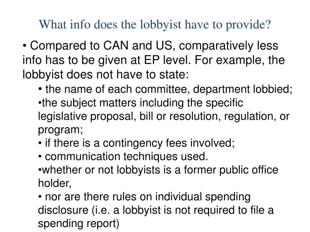 What info does the lobbyist have to provide?