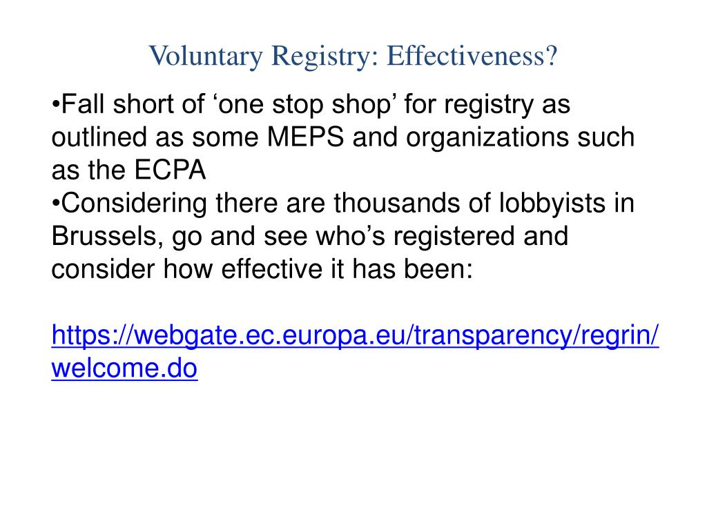 Voluntary Registry: Effectiveness?