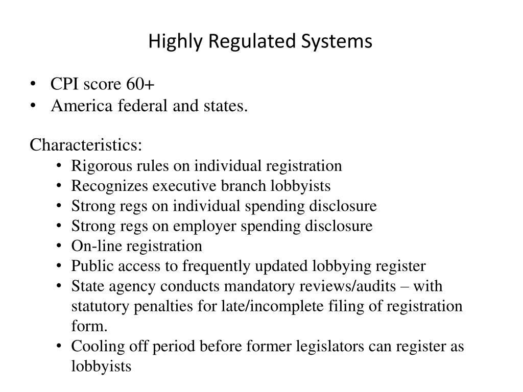 Highly Regulated Systems