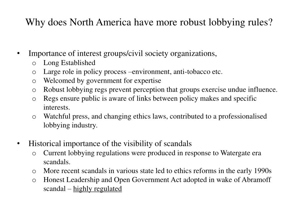 Why does North America have more robust lobbying rules?