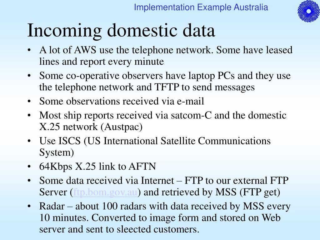 Incoming domestic data